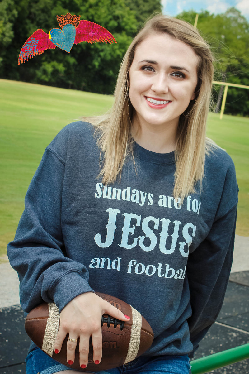 Sundays are for Jesus and Football Sweatshirt - Bless UR Heart Boutique