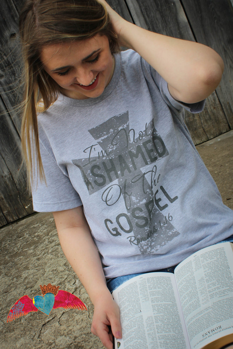 I'm Not Ashamed Of The Gospel Crew Neck Tee - Bless UR Heart Boutique