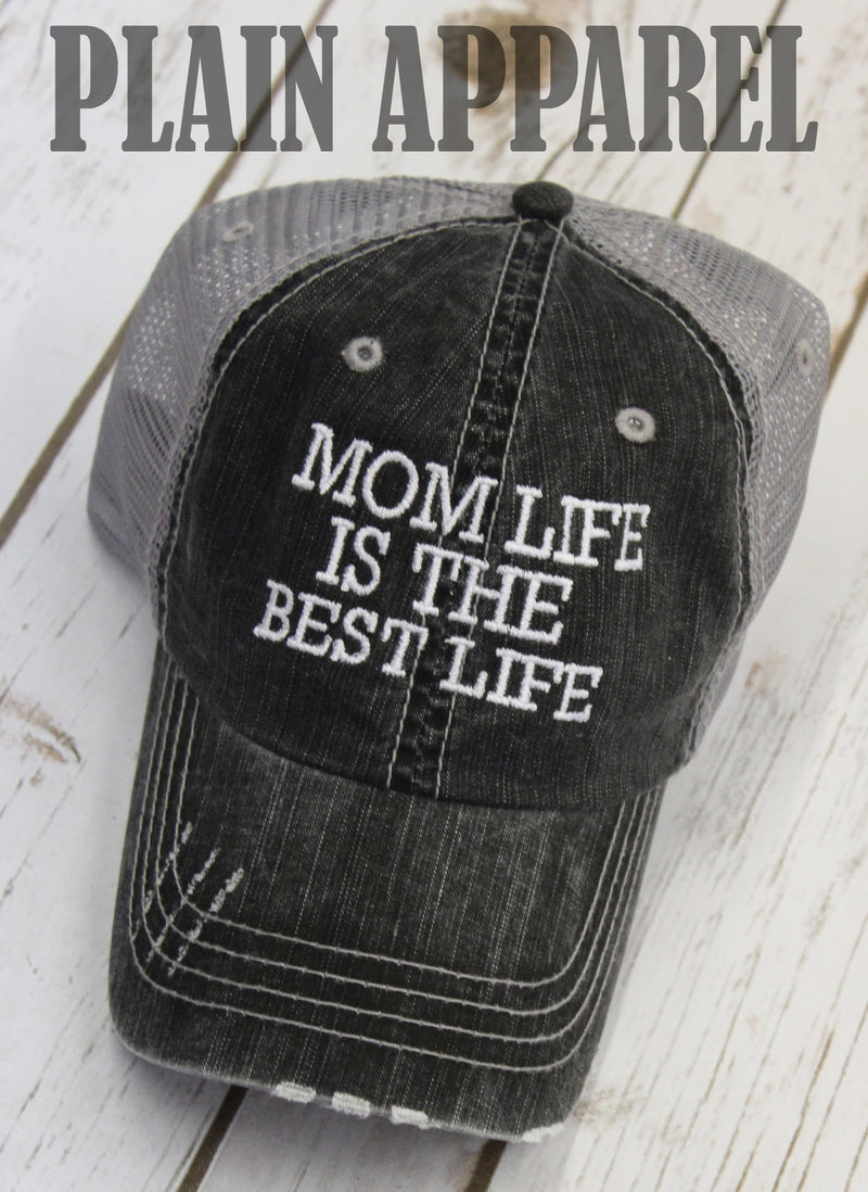 Mom Life Is The Best Life Cap - Bless UR Heart Boutique
