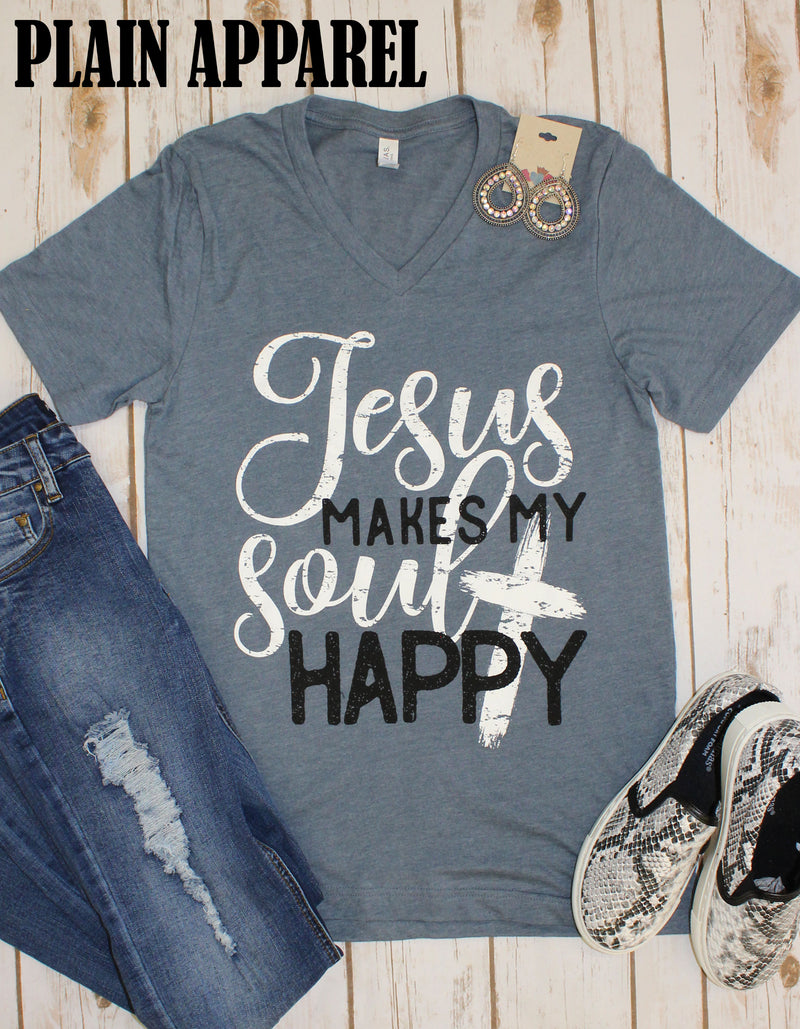 Jesus Makes My Soul Happy V-Neck Tee - Bless UR Heart Boutique