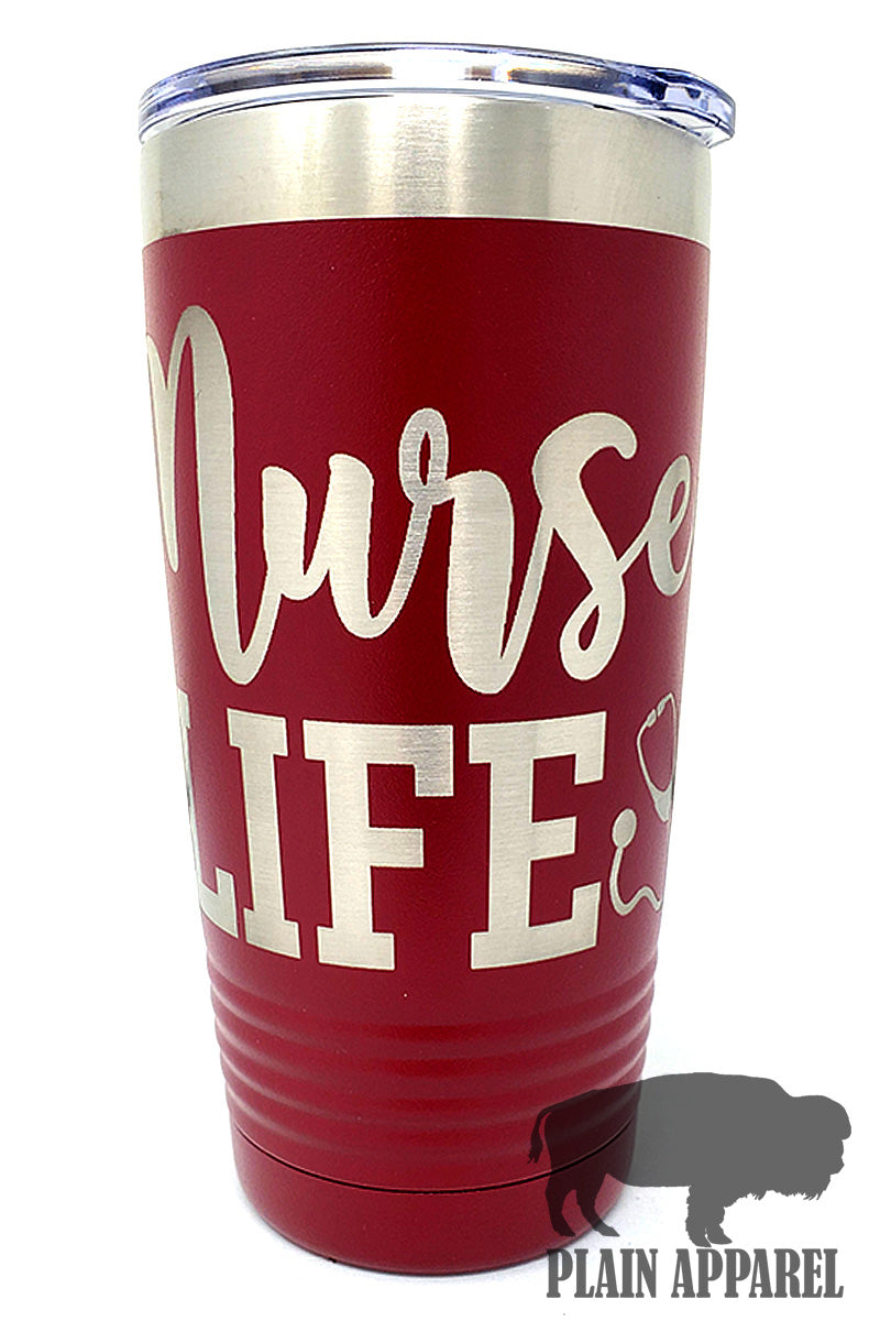 Nurse Life Engraved Tumbler - Bless UR Heart Boutique