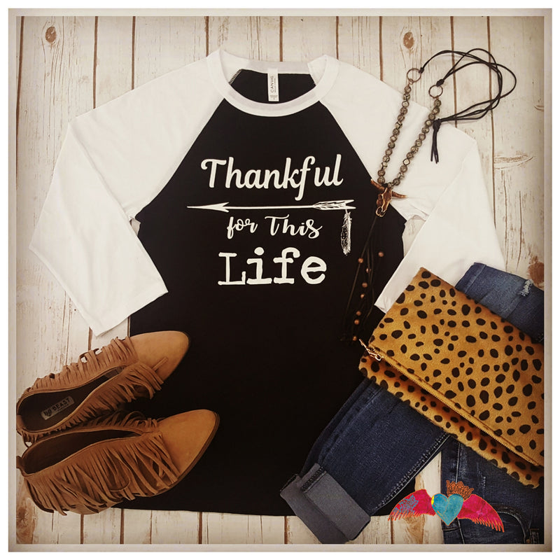 Thankful for this Life Raglan