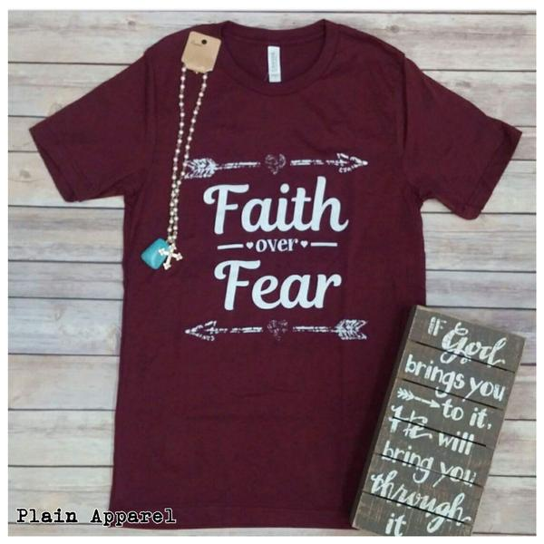 Faith Over Fear Crew Neck Tee