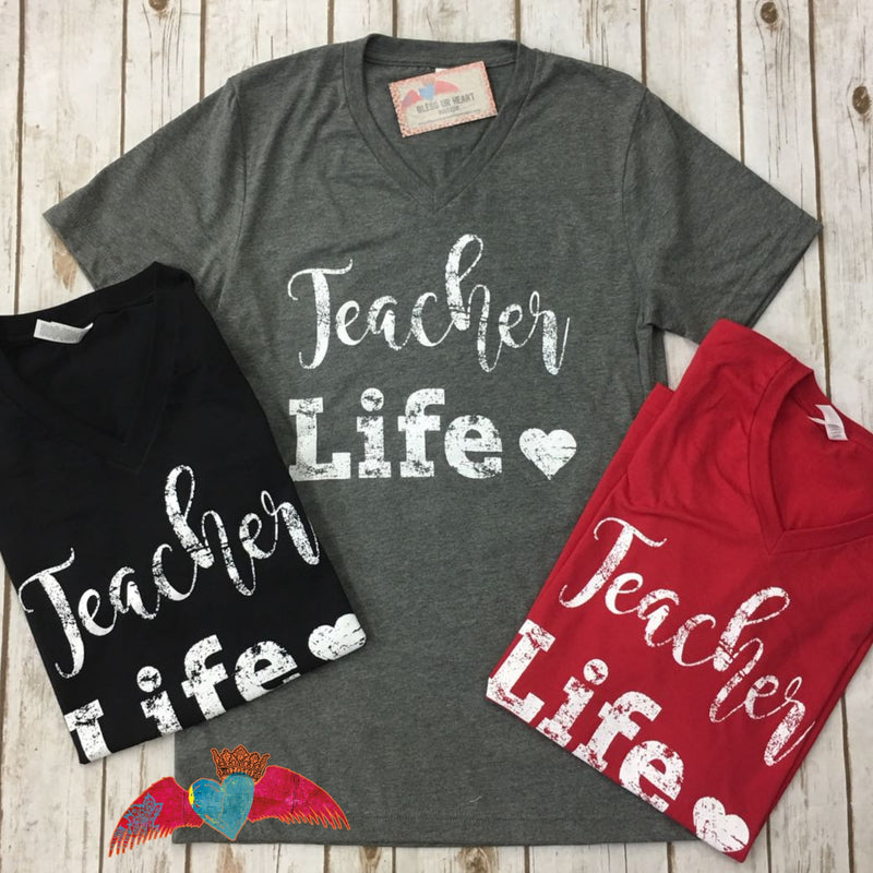 Teacher Life V-Neck - Bless UR Heart Boutique
