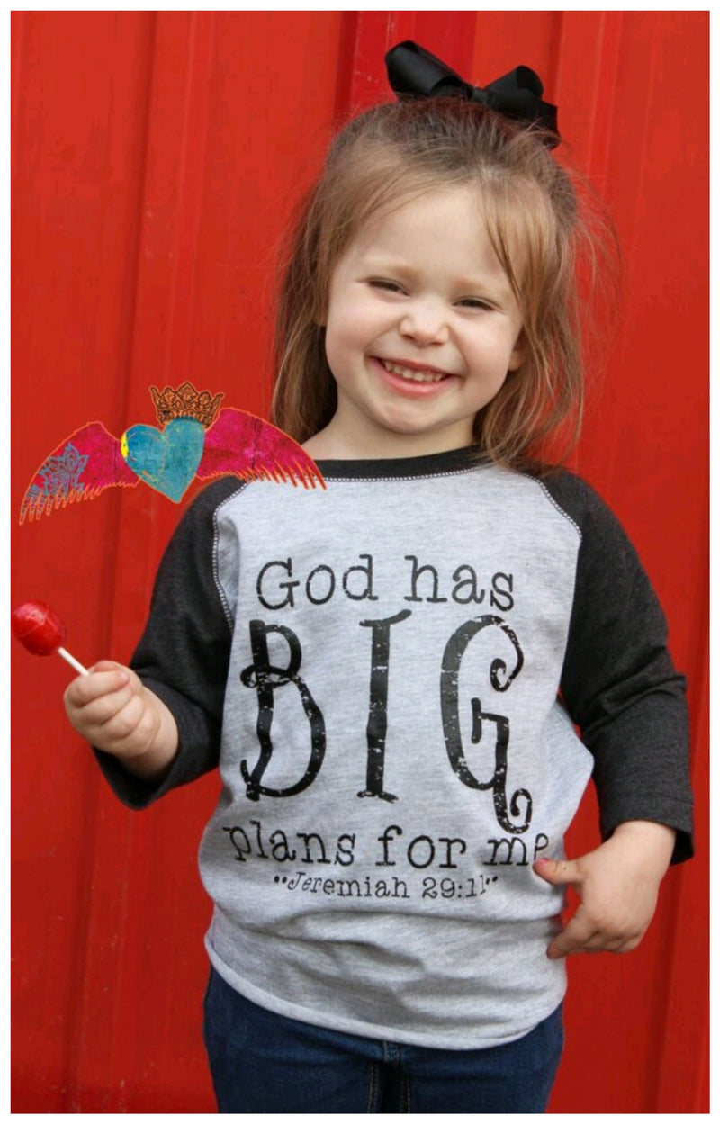 God has BIG Plans for me - Bless UR Heart Boutique