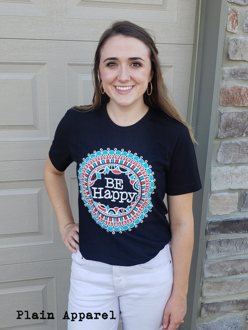 Be Happy Crew Neck Tee - Bless UR Heart Boutique