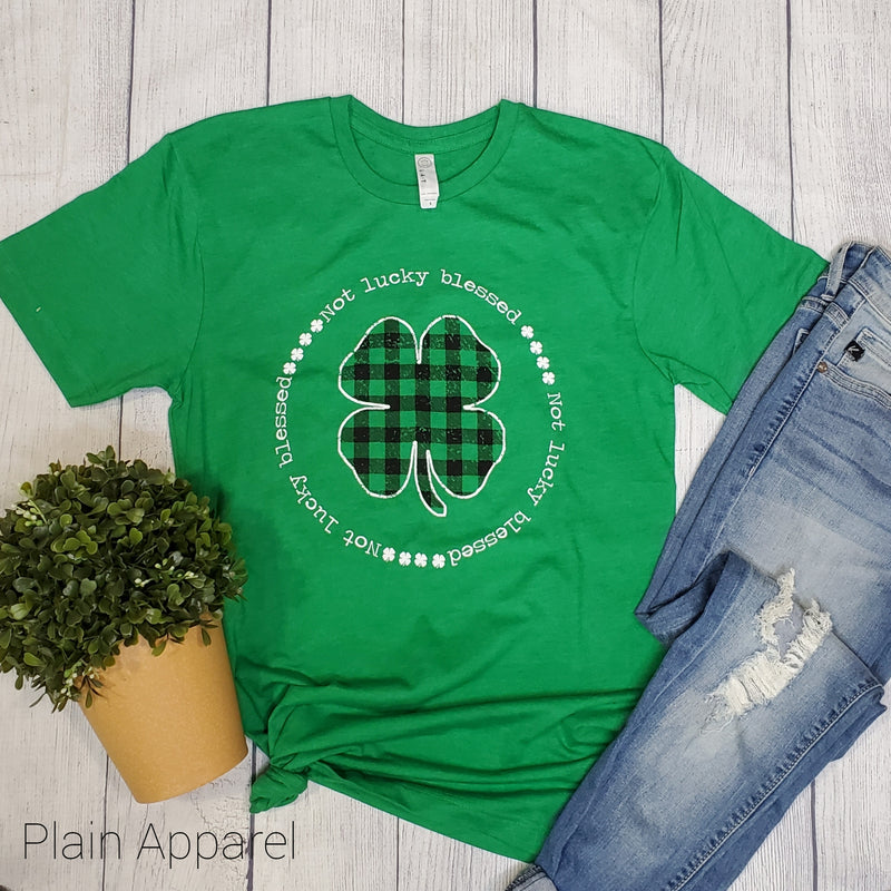 Not Lucky Blessed Clover Crew Tee - Bless UR Heart Boutique
