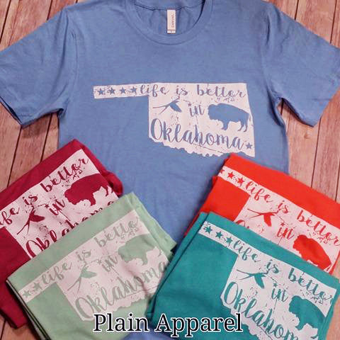 Life is Better in Oklahoma - Bless UR Heart Boutique
