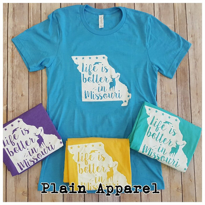Life is Better in Missouri Spring Colors - Bless UR Heart Boutique