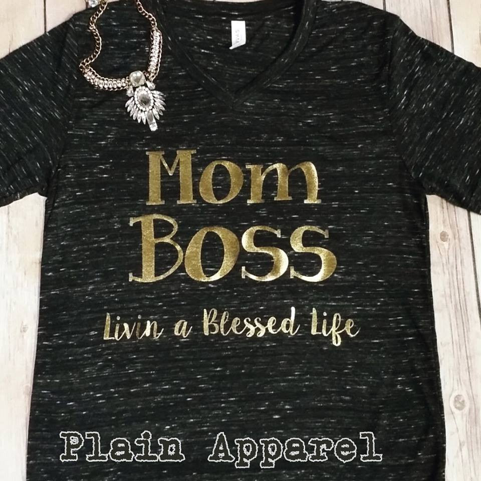 Mom Boss..Livin a Blessed Life - Bless UR Heart Boutique