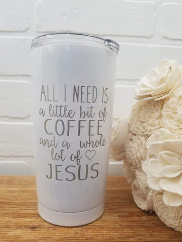 Coffee and Jesus 20oz Engraved SIC Cup
