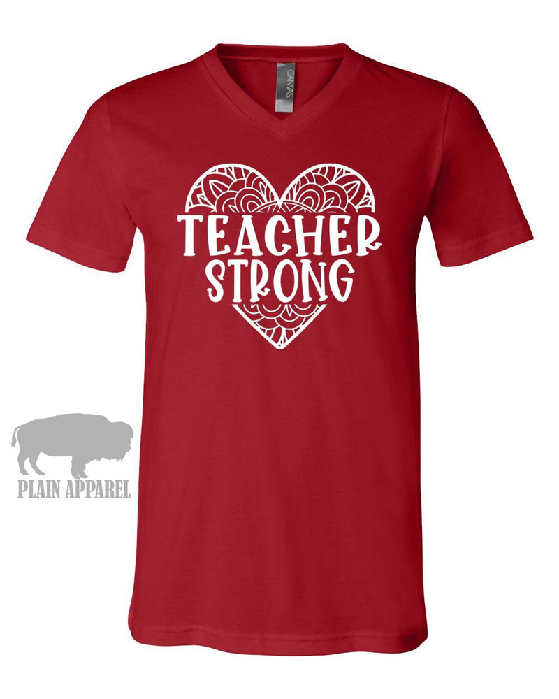 Teacher Strong V-Neck Tee - Bless UR Heart Boutique