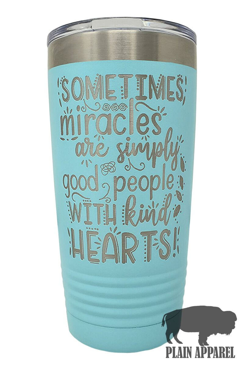 Some Miracles TEAL 20oz Tumbler - Bless UR Heart Boutique