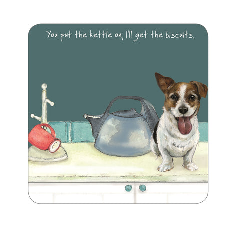 Coaster picturing Jack Russell sitting on worktop next to kettle, with caption 'You put the kettle on, I'll get the biscuits'