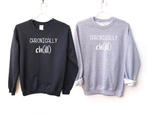 Chronically Chill Crewneck Sweatshirt