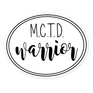 MCTD Warrior Sticker, Mixed connective tissue disease