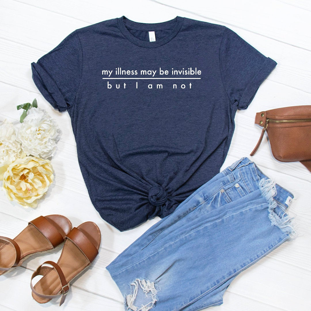 Invisible Illness T-Shirt