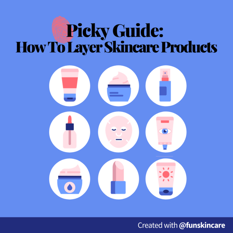 Picky Guide: How to Layer Skincare Products