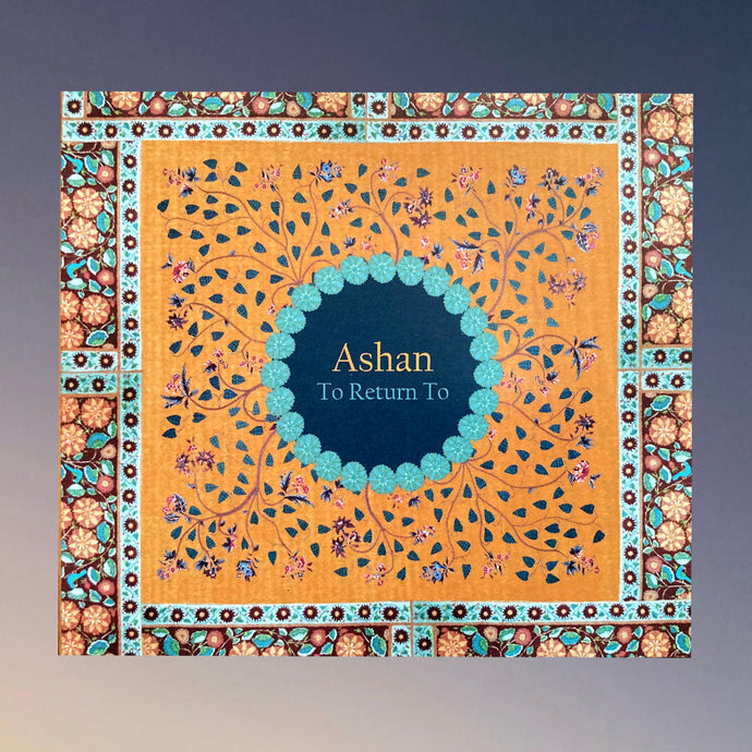 Ashan - To Return To