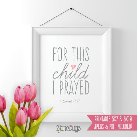 Bible Verse Art Printable - 1 Samuel 1:27 (Girl)