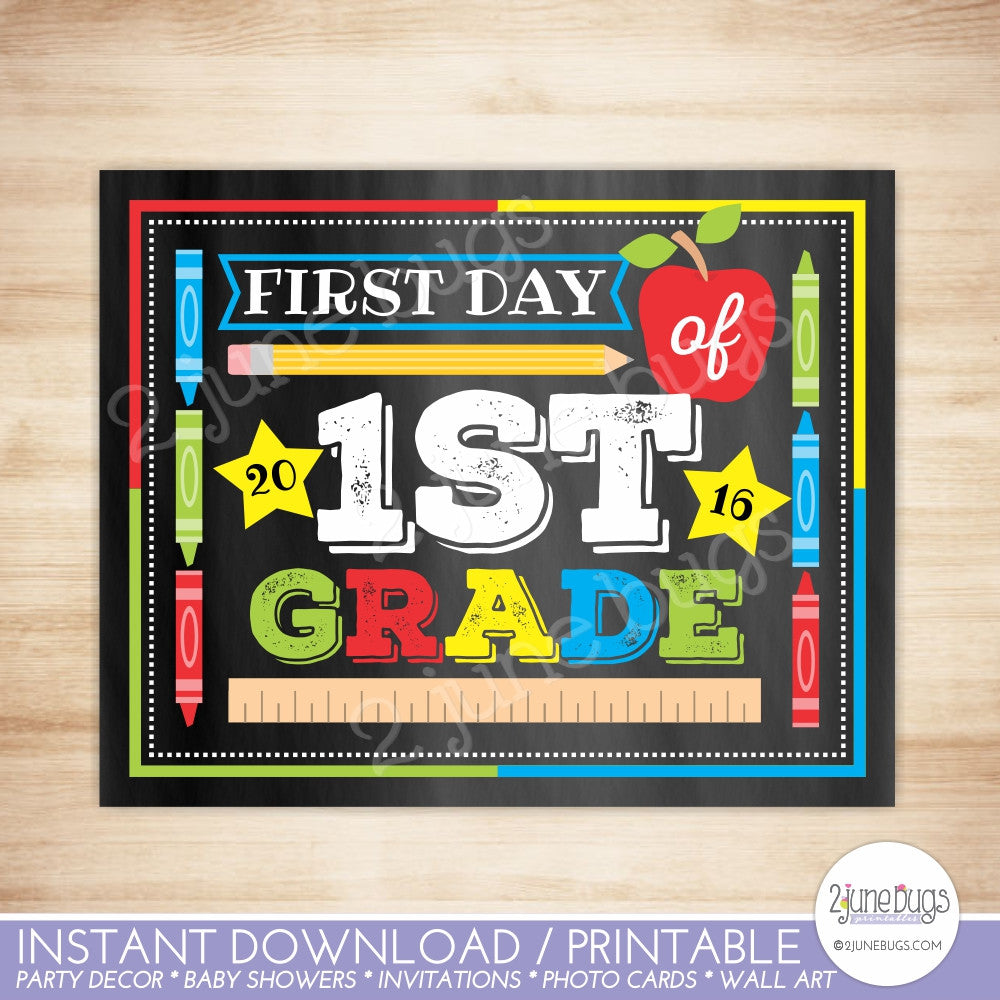 2 june bugs Printable First Day of 1st Grade Chalkboard Sign