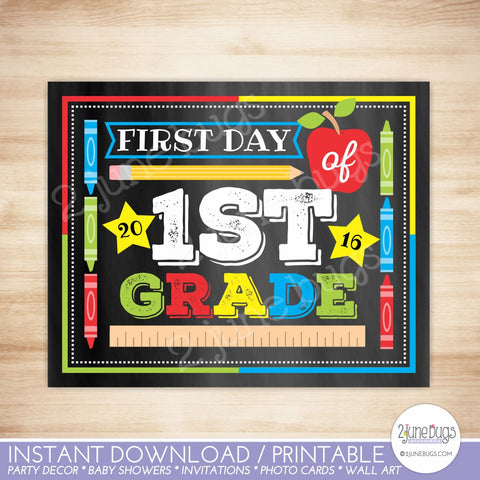 Printable First Day of 1st Grade Sign 2016