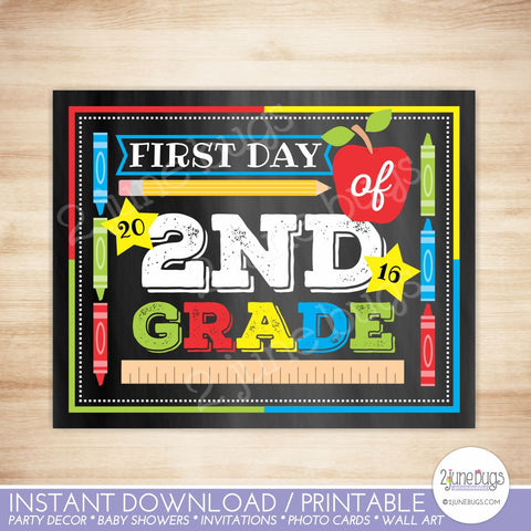 Printable First Day of 2nd Grade Sign 2016