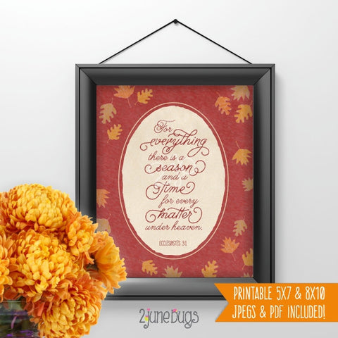 Bible Verse Art Printable - Fall-themed Ecclesiastes 3:1