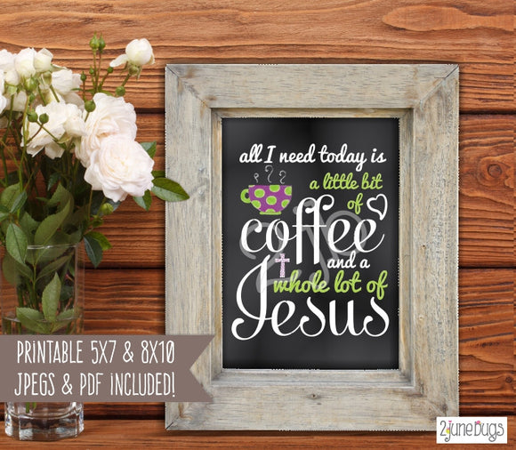 Printable Wall Art - Coffee and Jesus