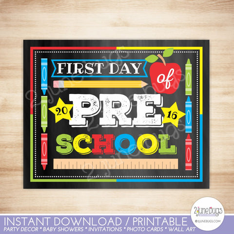 Printable First Day of Preschool Sign 2016