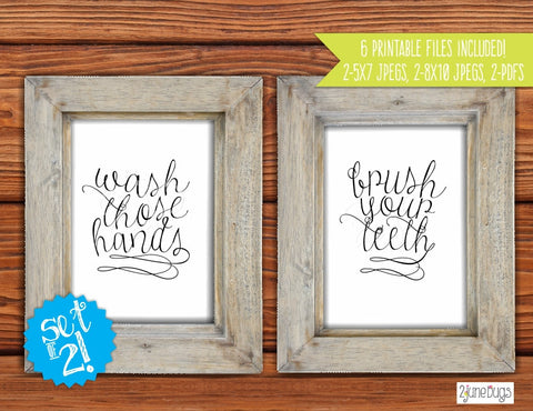 Printable Wall Art - Wash Those Hands and Brush Your Teeth (cursive)