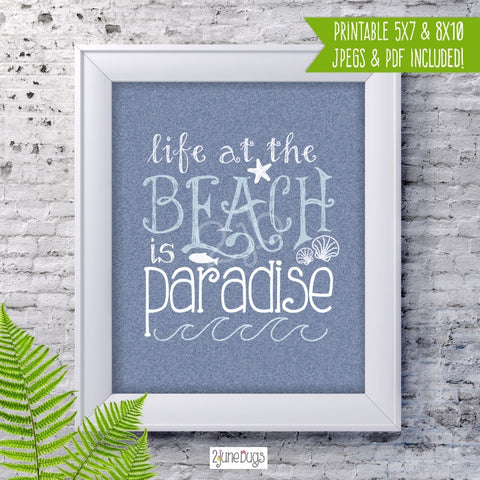 Printable Wall Art - Life at The Beach