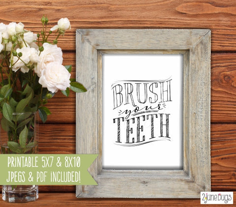 Printable Wall Art - Brush Your Teeth