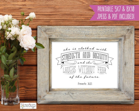 Bible Verse Art Printable - Proverbs 31:25