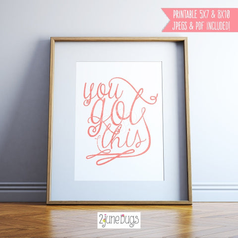 Printable Wall Art Quote - You Got This