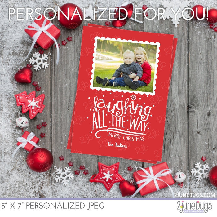 Laughing All the Way Christmas Photo Card