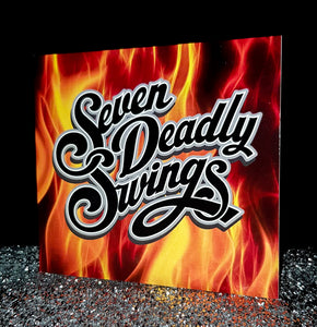 """Seven Deadly Swings"" Original CD (2018)"