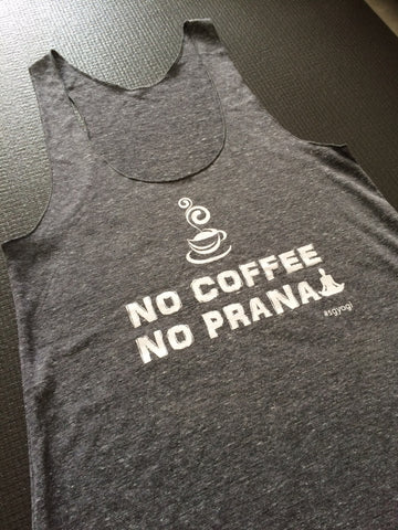 NO COFFEE NO PRANA Soul&Society for bettrbarista
