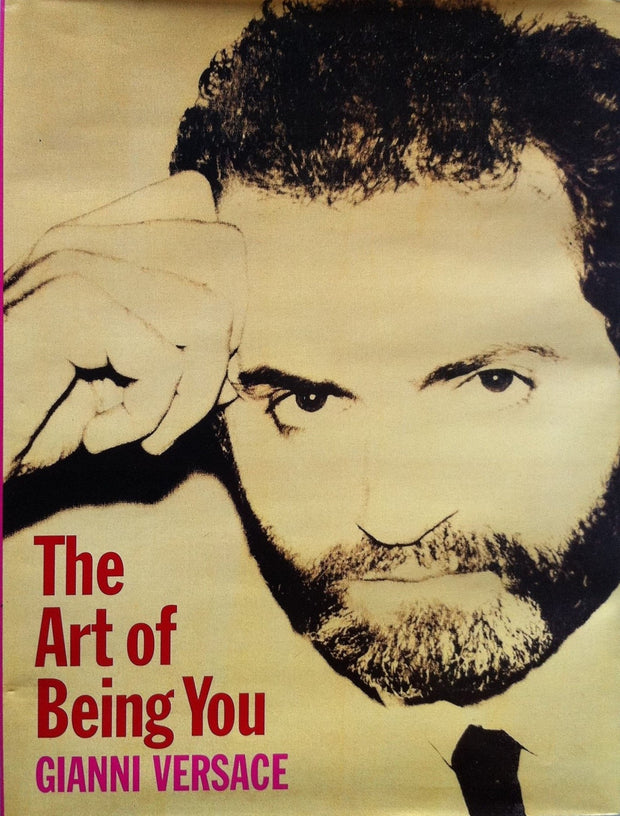 Gianni Versace, The Art of Being You