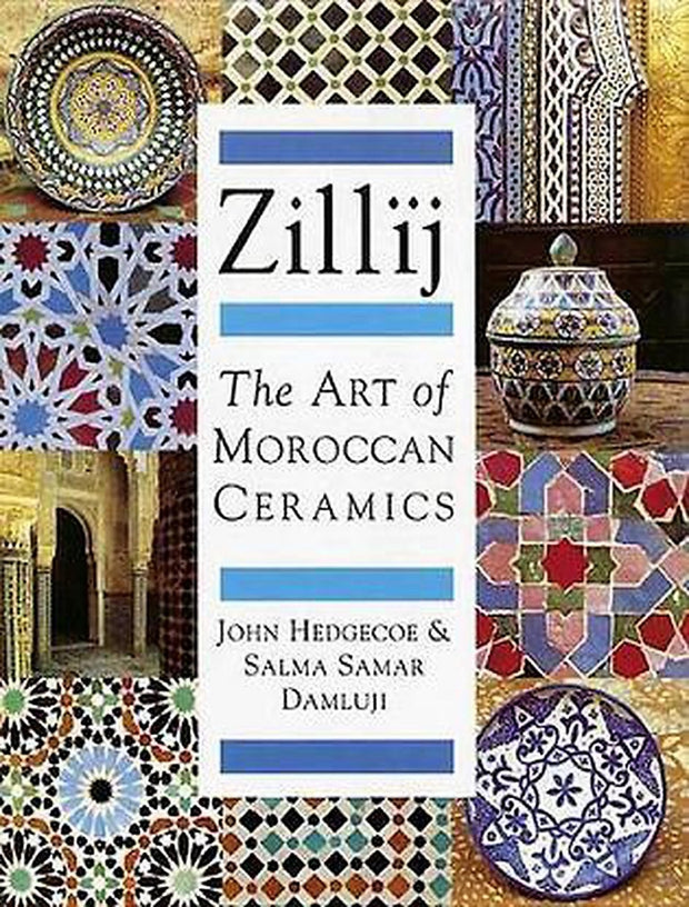 Zillij, The Art of Morrocan Ceramics