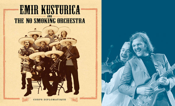 Kusturica & The No Smoking Orchestra