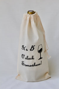 Wine Muslin Cotton Bag (It's 5 O'clock Somewhere)
