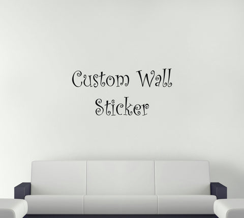 Custom Wall Sticker