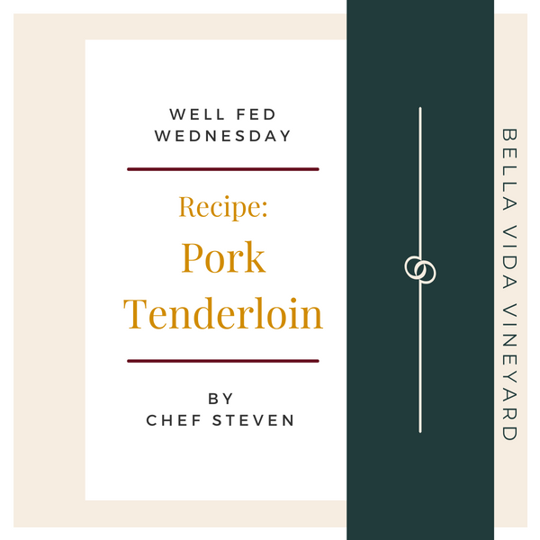 Chef Steven's Pork Tenderloin Recipe