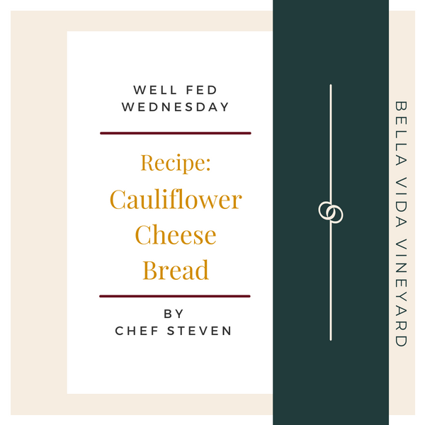 Chef Steven's Cauliflower Cheese Bread