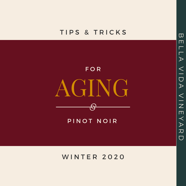 Tips & Tricks For Aging Pinot Noir