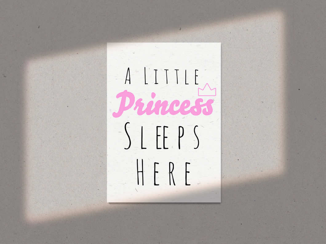 A Little Princess Sleeps Here A4 Print