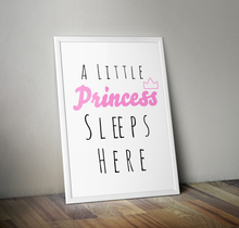 Load image into Gallery viewer, A Little Princess Sleeps Here A4 Print