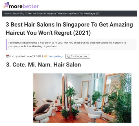 More Better: 3 Best Hair Salons In Singapore To Get Amazing Haircut You Won't Regret (2021)