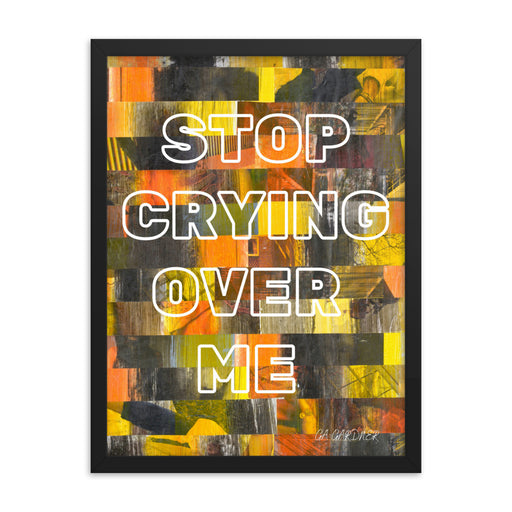 Crying Framed Inspirational Poster - gartsy.com